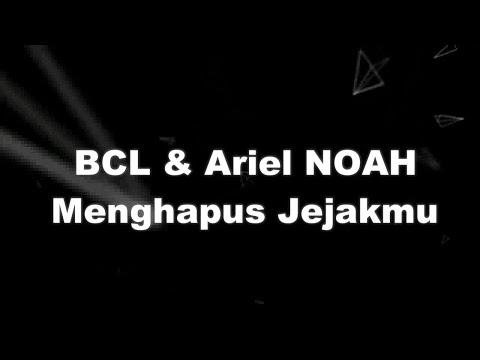 Bcl & Ariel Noah   Menghapus Jejakmu Karaoke Tanpa Vokal