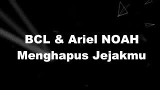 Bcl & Ariel Noah - Menghapus Jejakmu Karaoke Tanpa Vokal