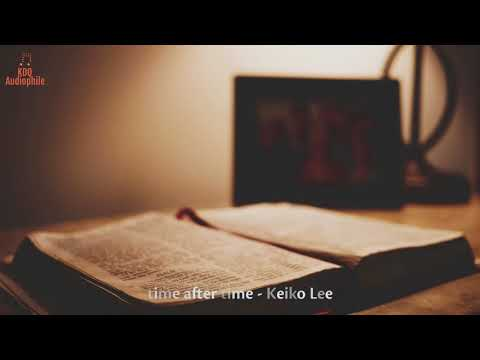 Download lagu baru [HQ Music] Time After Time - Keiko Lee di ZingLagu.Com