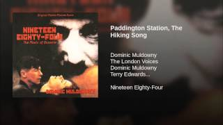 Paddington Station, The Hiking Song