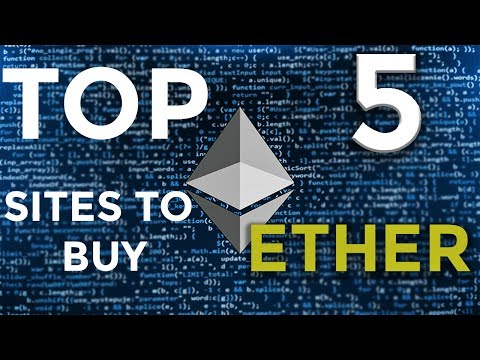 Where to buy Ethereum ? | TOP 5 Sites for Ethereum Exchange | 2018