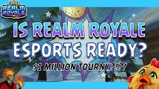 $1 Million Tournament?!?! Can Realm Royale Beat Fortnite in Esports?