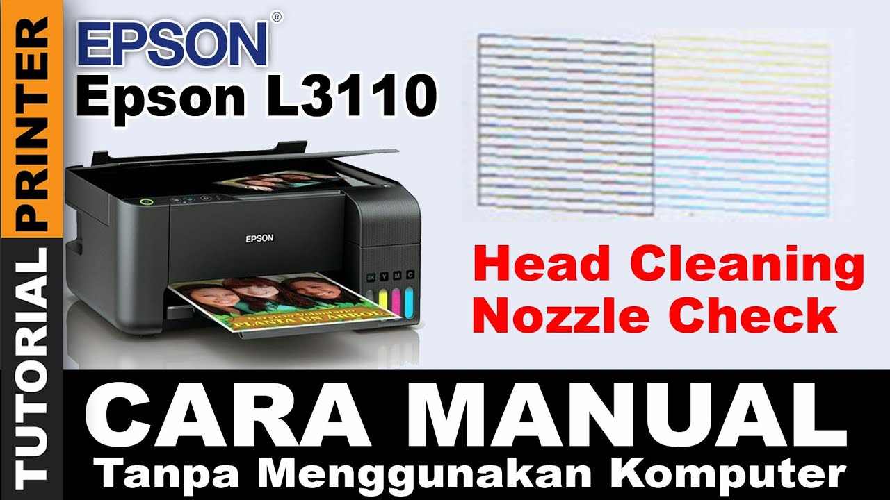 manual tanpa komputer head cleaning dan nozzle check epson l3110