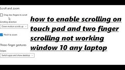 how to enable scrolling on touch pad windows 10