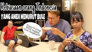 BULE HERAN DENGAN KEBIASAAN ORANG INDONESIA YANG INI