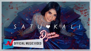 Cover images Diana Jeanette - Satu Kali (Official Music Video)