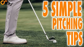 5 SIMPLE PITCHING TÏPS TO PITCH LIKE A TOUR PRO