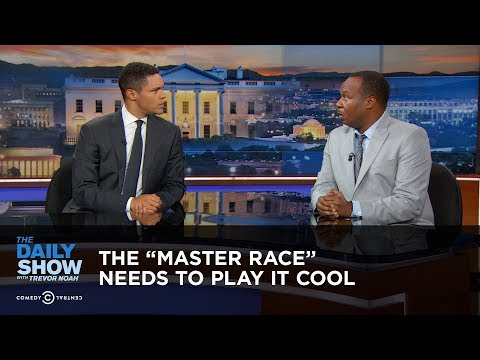The Master Race Needs to Play It Cool: The Daily Show
