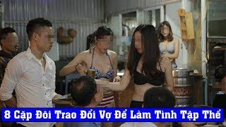 Clip hội đổi vợ ở Hà Nội, Sài Gòn (Swinger wife)