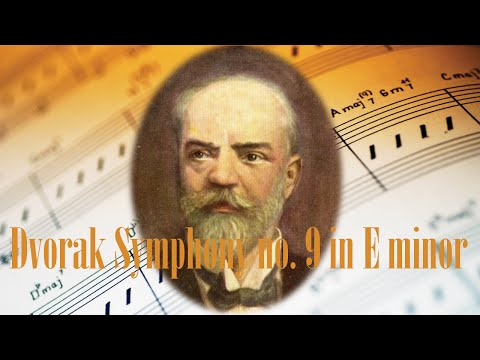 🎼 Dvorak New World Symphony 9 - From the new World - Classical Music for Relaxation and studying