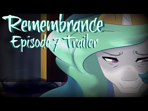 Remembrance Episode 7 Official Trailer