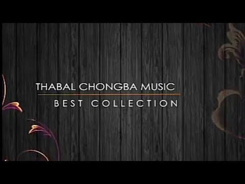 Thabal Chongba Music compilation - Free Download High Quality Sound