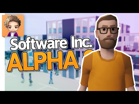 Software Inc: Alpha 9 | PART 7 | OUR SECOND BUILDING
