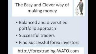 The Simple, Easy, Clever way of Making Money in the Forex Market