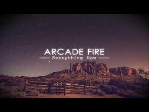 Everything Now - Arcade Fire (Lyrics)