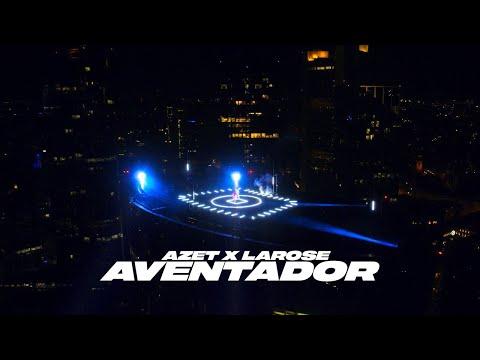 AZET X LAROSE - AVENTADOR (prod. by Lucry & Suena)