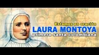 Canonización de la Madre Laura Montoya