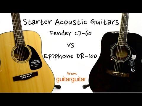 Starter Acoustic Guitars - Fender CD-60 vs Epiphone DR-100