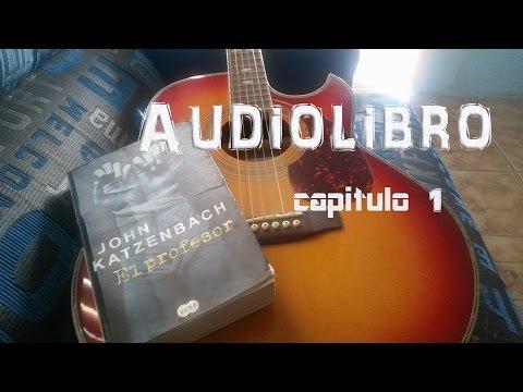 El profesor ( John Katzenbach ) audio-libro capitulo 1