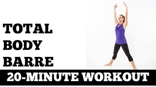20 Minute Total Body Barre Workout - No Barre Needed, No Floor Work, Full Body Sculpting, All Levels