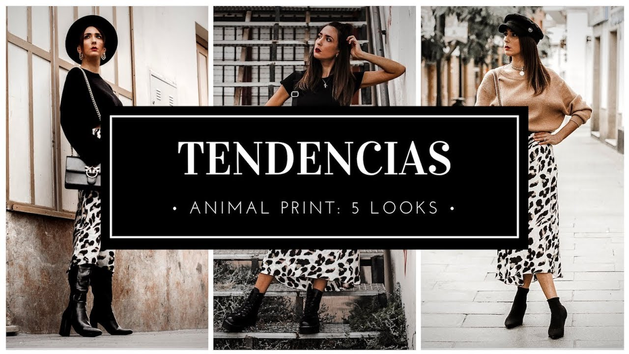 3d3de3fcc299bf MODA - TENDENCIAS 2018 2019 - ANIMAL PRINT ¿COMO COMBINAR? 5 OUTFITS CON  TIPS Y EJEMPLOS