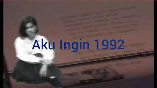 INDRA LESMANA 1992#AKU INGIN#