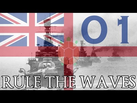 Rule the Waves | Let's Play Britain - 01 - Legacy Fleet