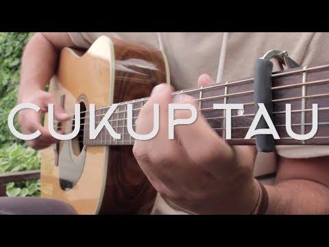 Rizky Febian - Cukup Tau // Fingerstyle Guitar Cover - Dax Andreas