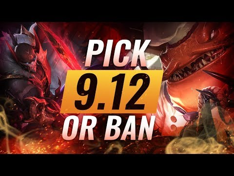 OP Pick or Bans for Every Role: Patch 9.12 Best Builds - League of Legends Season 9