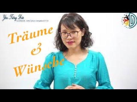 Học tiếng Đức cùng cô Thùy Dương - Bài 21: Từ vựng và cấu trúc nói về mơ ước