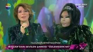 İntizar _ Özlemedin mi _ Bülent Ersoy Show.mp4 2017 Video