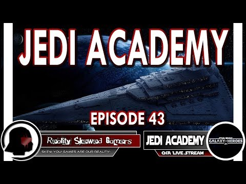 SWGOH Jedi Academy Episode 43 Live Q&A | Star Wars: Galaxy of Heroes #swgoh