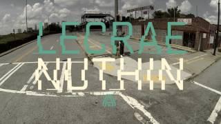 Lecrae - Nuthin