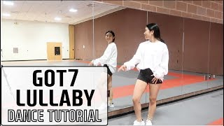 "GOT7(갓세븐) ""Lullaby"" Lisa Rhee Dance Tutorial"