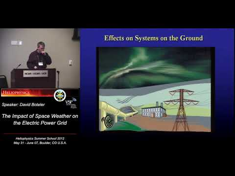 The Impact of Space Weather on the Electric Power Grid | David Boteler