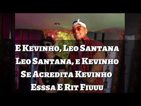 Mc Kevinho e Leo Santana - Ela Encaixa ( Letra )