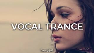 ♫ Amazing Emotional Vocal Trance Mix 2017 ♫ | 93