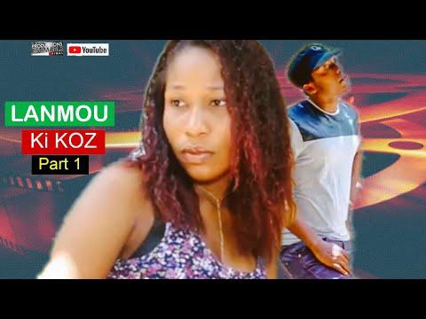 LANMOU KI KOZ / Part 1 / Port-au-Prince Haïti