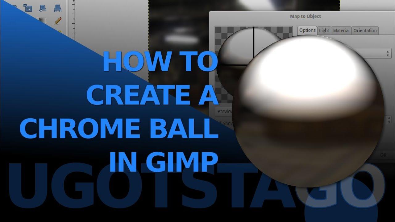 How to create a chrome ball using GIMP