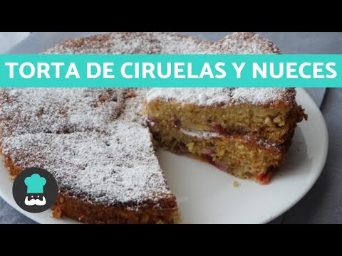 TORTA de CIRUELAS con Nueces - Receta FÁCIL y Deliciosa