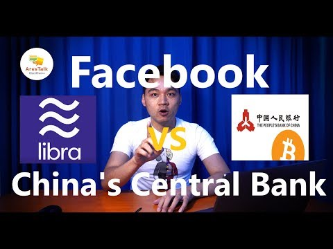 China's Central Bank Digital Currency VS Facebook's Libra?