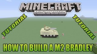 Minecraft Xbox Edition Tutorial How To Build A M2 Bradley