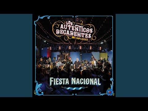 Los Auténticos Decadentes – Fiesta Nacional (MTV Unplugged)