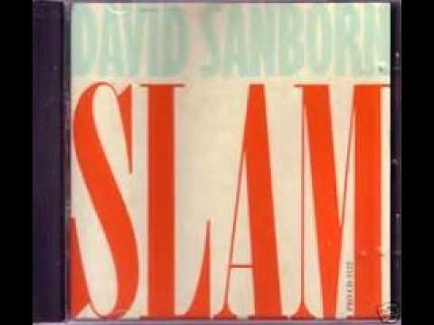 David Sanborn SLAM! LP Studio version