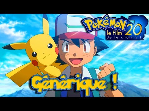 🎵 Générique du Film 20 : Pokémon , Je te choisis Version Longue | Pokemon I choose you ! | キミにきめた!
