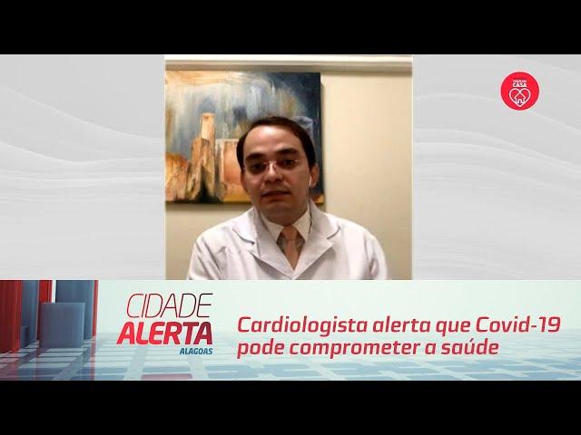 Cardiologista alerta que Covid-19 pode comprometer a saúde do coração