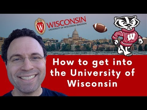 How To Get Into University Of Wisconsin - Madison