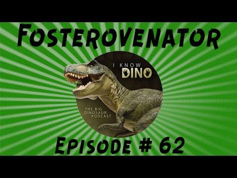 Fosterovenator: I Know Dino Podcast Episode 62