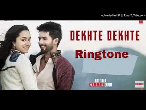 Dekhte Dekhte Ringtone ! New Hindi Ringtone