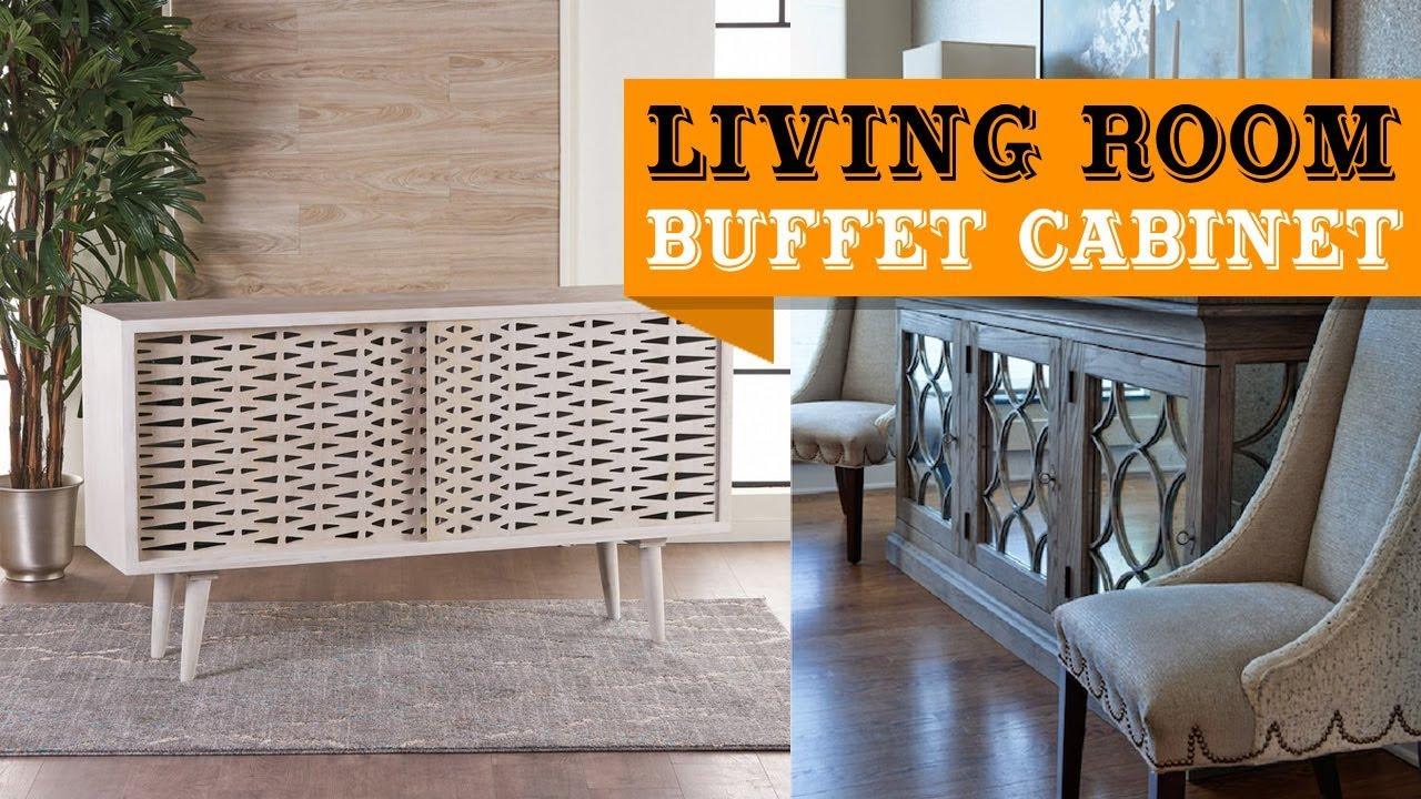57+ Living Room Buffet Cabinet Design Ideas